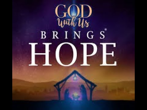 November 24 2019, God With us Bring Hope