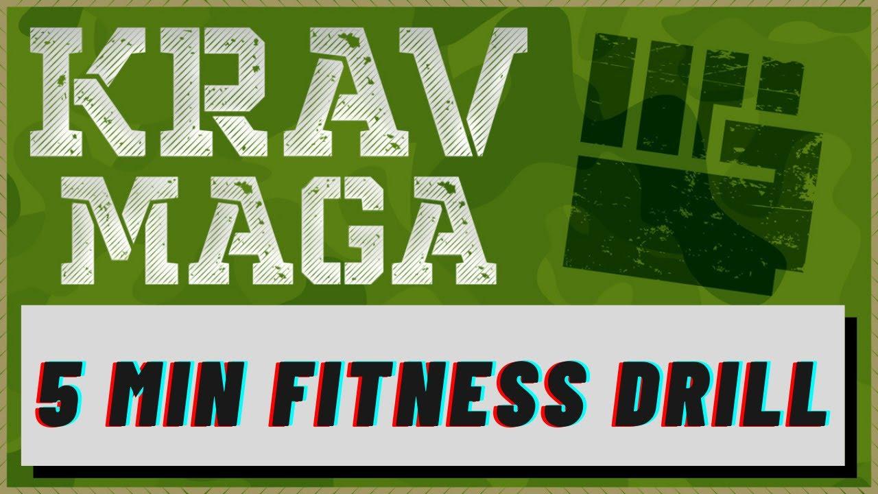 Krav Maga   SHORT LESSON: 5 Minute Fitness Drill
