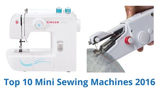 10 Best Mini Sewing Machines 2016