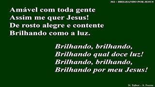 362 - Brilhando por Jesus