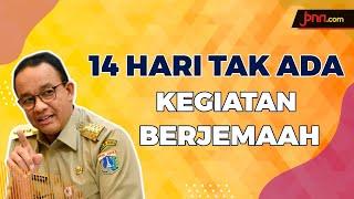 Anies Imbau Masjid Tak Menggelar Salat Jumat - JPNN.com
