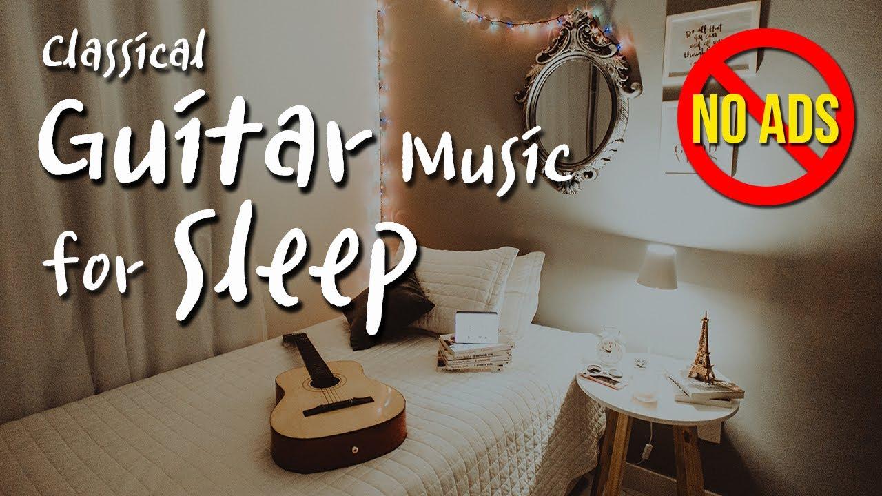 (No Ads) Guitar Music for SLEEP - 3 hours