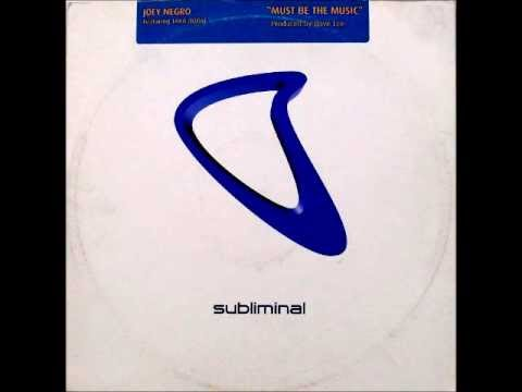 Joey Negro Feat. Taka Boom ‎- Must Be The Music (Club Mix)