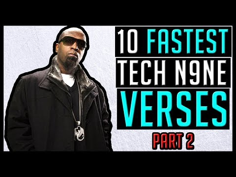 10 FASTEST Tech N9ne Verses (Part 2)