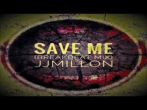 Save Me (Breakbeat Mix) Free Download
