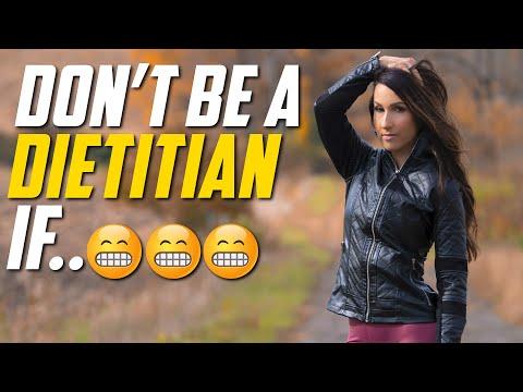 Don't Be a Dietitian If.....  Dietitian Talk