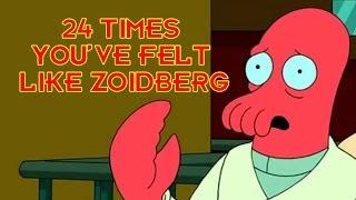 24 Times You've Felt Like Zoidberg
