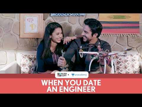 FilterCopy   When You Date An Engineer   Ft. Pranay Pachauri And Anjali Barot