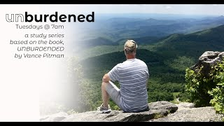 UNBURDENED - Week 8 - Share