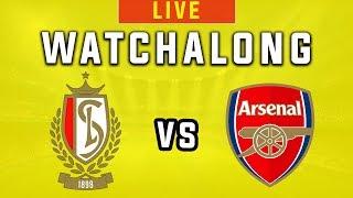 Standard Liege vs Arsenal - Live Football Watchalong - Europa League