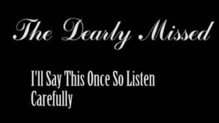 The Dearly Missed - I