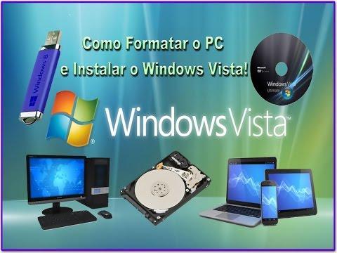 Como Formatar o PC e Instalar o Windows Vista!