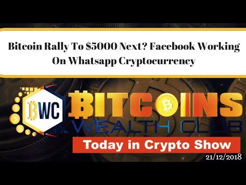 Bitcoin Rally To $5000 Next? Facebook Working On Whatsapp Cryptocurrency