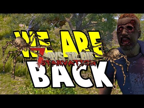Starvation Mod Is Back | Starvation Mod | 7 Days To Die Alpha 16 Let's Play Gameplay PC | E01