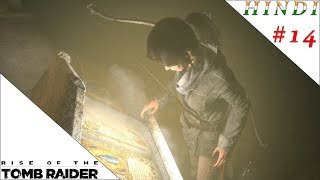 RISE OF THE TOMB RAIDER HINDI #14