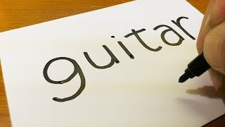 How to turn words GUITAR into a Cartoon for kids - How to draw doodle art on paper