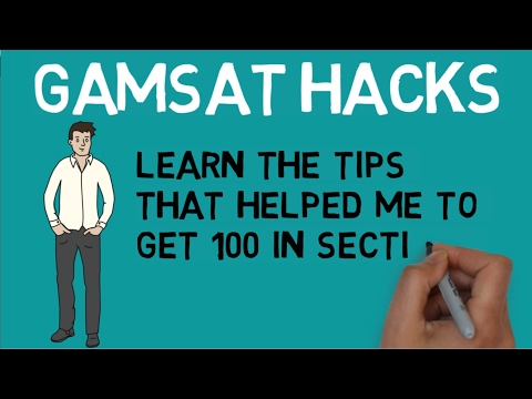 How to Ace the GAMSAT  -  Insider Tips and How Tom Got 100 in Section 3