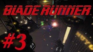 Blade Runner Walkthrough part 3