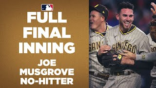 FULL 9TH INNING: Padres Joe Musgrove completes no-hitter!