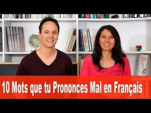 10 Mots que Tu Prononces Mal en Français !