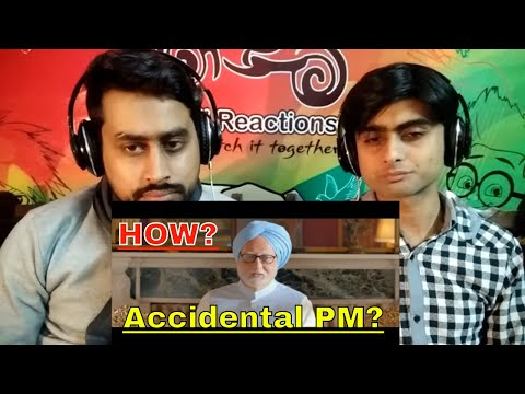 Pakistani Reaction To |The Accidental Prime Minister | Official Trailer | Releasing January 11 2019