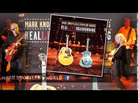 MARK KNOPFLER and EMMYLOU HARRIS - Speedway at Nazareth - Real Live  Roadrunning