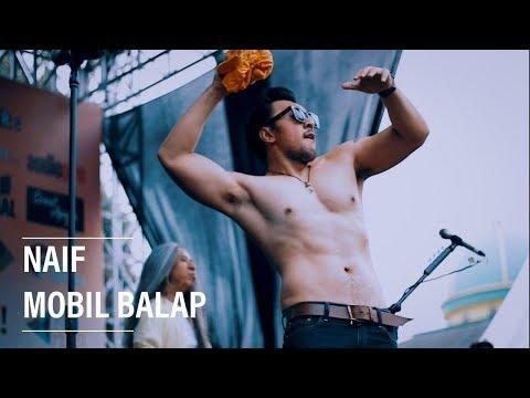 Naif - Mobil Balap Live At Experience 99