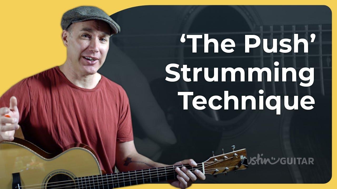 The Push (Strumming Technique)