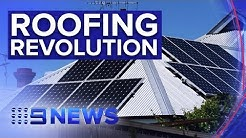 Roofs to be made from solar panels | Nine News Australia