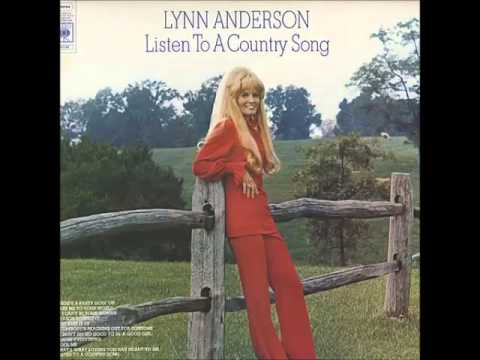 Lynn Anderson -- Listen To A Country Song