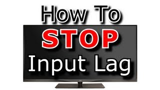 How to STOP input lag on TV