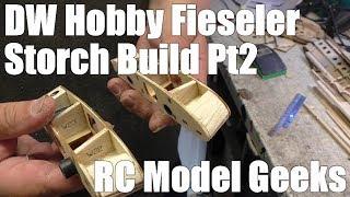 DW Hobby Fieseler Fi 156 Storch Build Pt2 RC Model Geeks