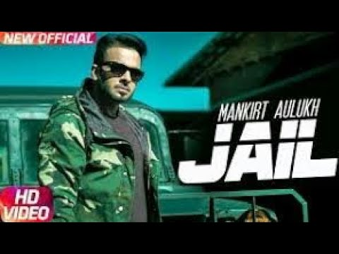 jail by mankirt aulakh full hd video