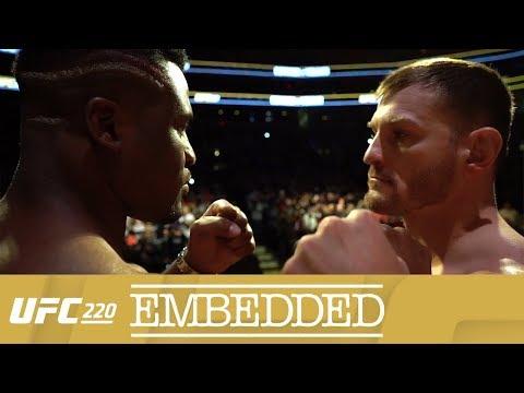 UFC 220 Embedded: Vlog Series - Episode 6