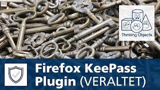 KeePass Tutorial Nr. 2: Kee für Firefox - Installation & Nutzung