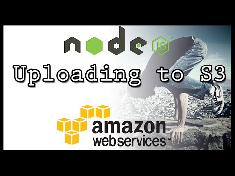 NodeJS - Amazon Web Services - S3 - Uploading Files