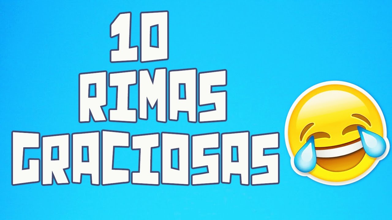 10 Rimas graciosas #1