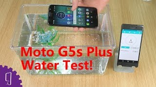 Is Moto G5s Plus waterproof? 丨 Water Test