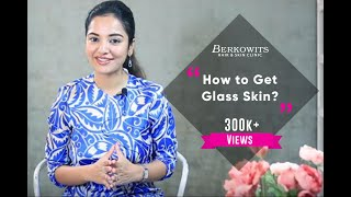 How to Get Glass Skin?
