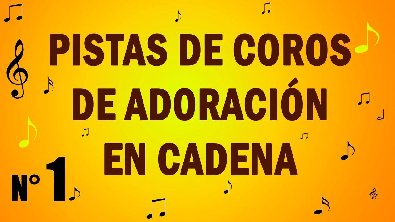 Cadena De Coros De Adoración Pistas Con Letra Alabanzas De