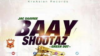 Jac Saavige - Baay Shootaz - April 2019