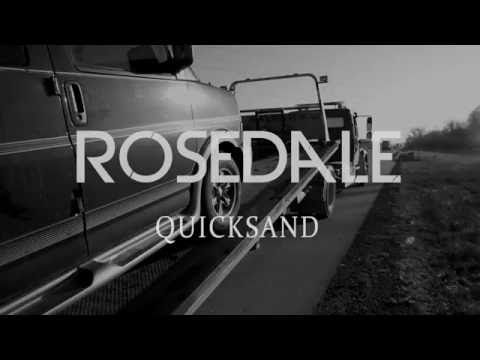 ROSEDALE - Quicksand official video