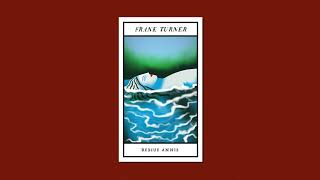 Frank Turner - Rescue Annie (Official Audio)