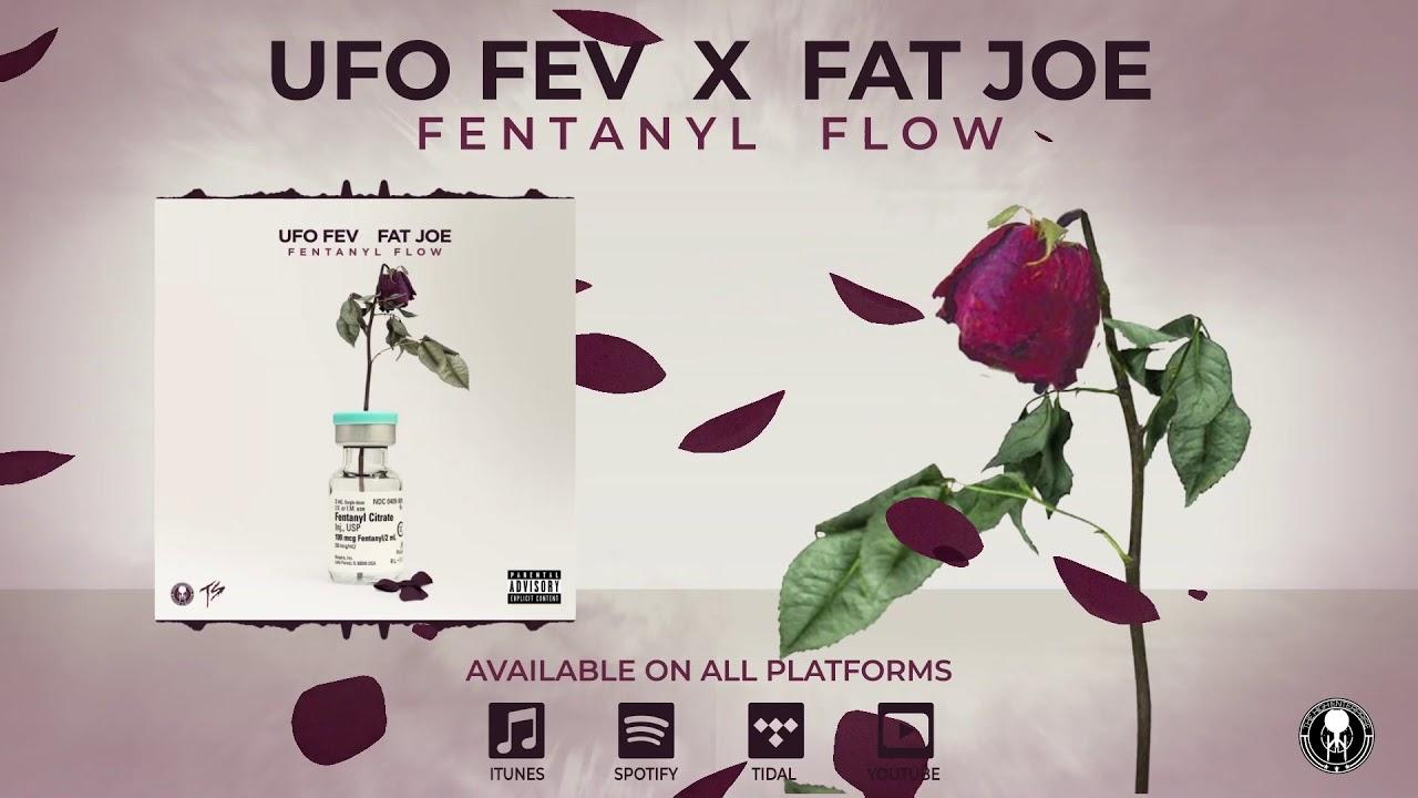 UFO Fev - Fentanyl Flow