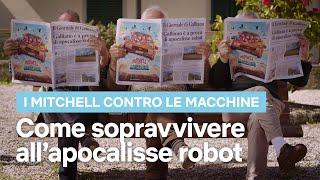 A Galliano di Mugello i robot non si ribelleranno MAI | I Mitchell contro le Macchine | Netflix