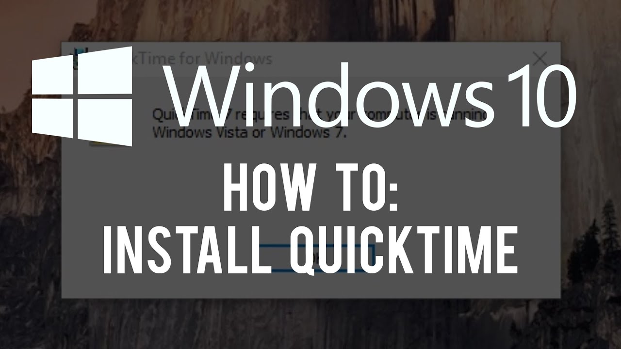 Windows 10 How To: Install Quicktime