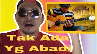 ALIF BA TA - TAK ADA YANG ABADI ( NOAH ) | COVER GITAR | REACTION