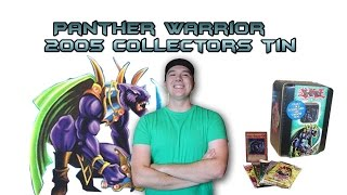 Old School Yugioh Panther Warrior 2005 Collectors Tin Opening!