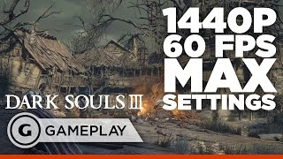 7 Minutes of Dark Souls III - Beautiful 1440p 60fps PC Gameplay