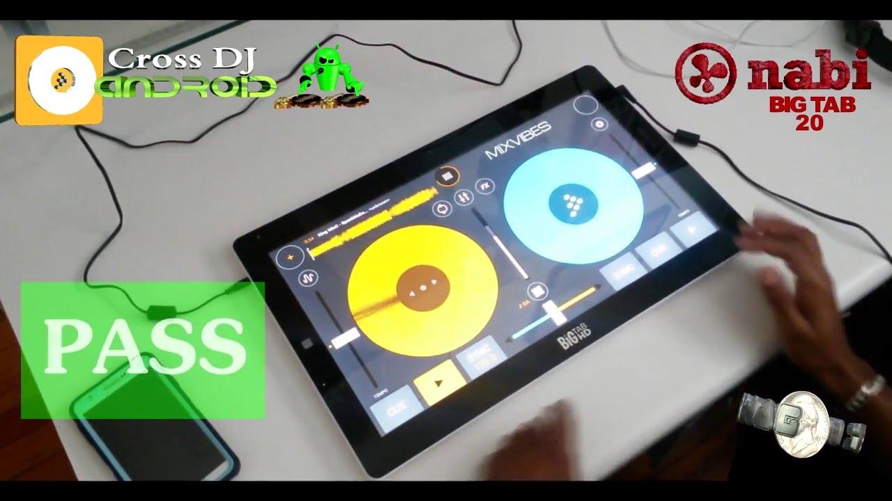 MixVibes Cross DJ Android VS Big Nabi Tab 20